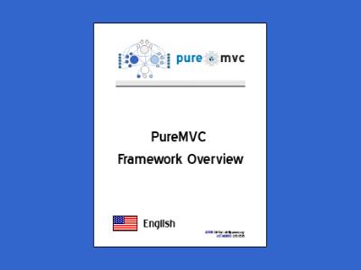 The PureMVC framework